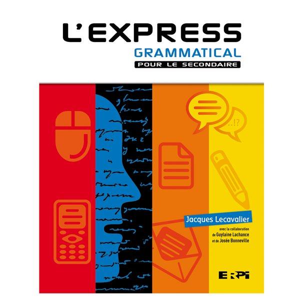 L'Express grammatical pour le secondaire - couverture rigide avec ensemble numérique de l'élève 1 an