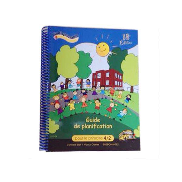 Guide de planification primaire 4 am - 2 pm - 1 pochette