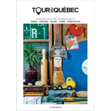 Hiver 2020, Tome 4, Tour du Québec
