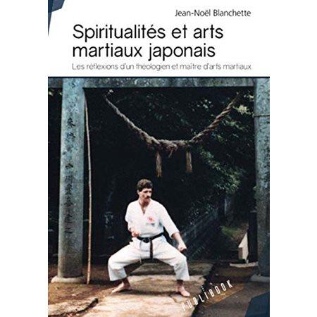 Spiritualités et arts martiaux japonais