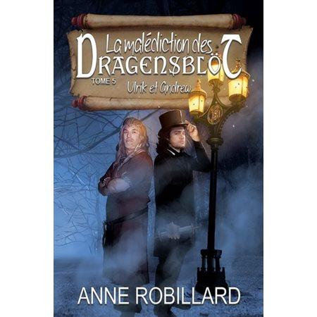 Ulrik et Andrew, Tome 5, La malédiction des Dragensblöt