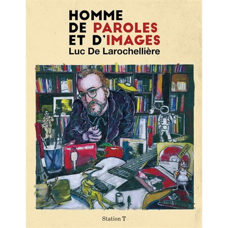 Homme de paroles et d'images