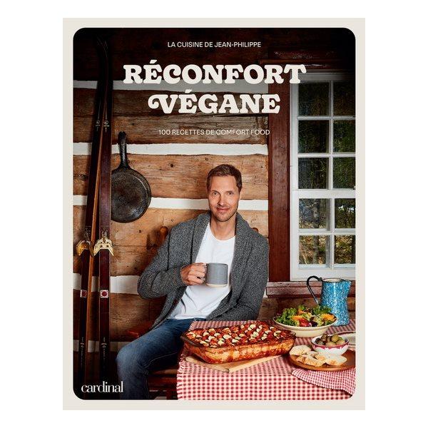 Réconfort végane : 100 recettes de comfort food