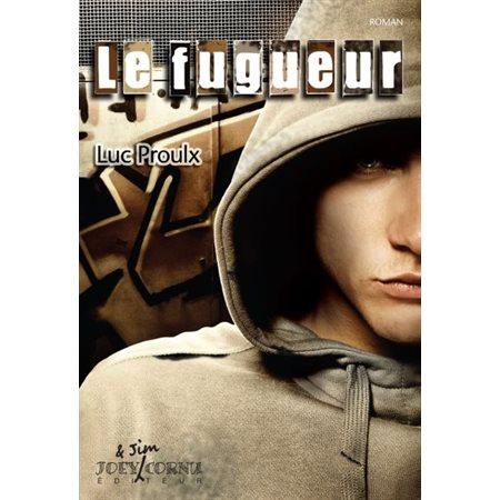 Fugueur (Le) T.01