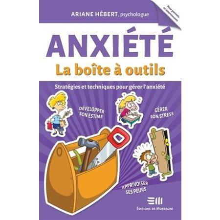 Anxiété, la boîte à outils