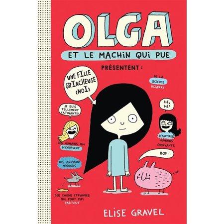 Olga et le machin qui pue, Tome 1, Olga