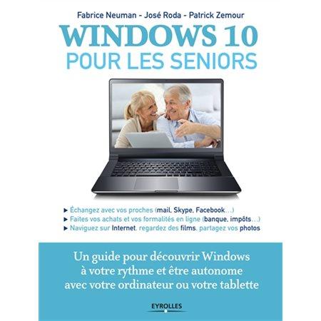 Windows 10 pour les seniors