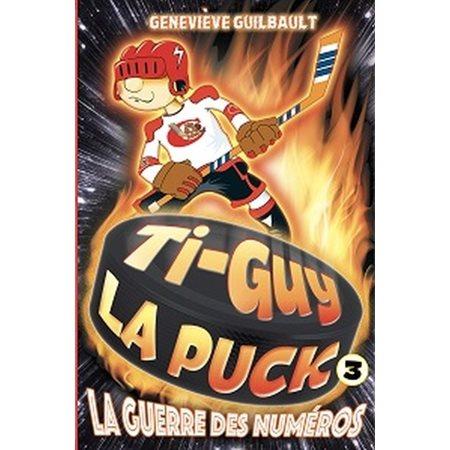 La guerre des numéros, Tome 3, Ti-Guy La Puck