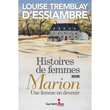 Marion, une femme en devenir, Tome 3, Histoires de femmes