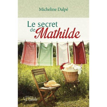 Le secret de Mathilde