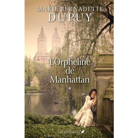 L'orpheline de Manhattan, Tome 1