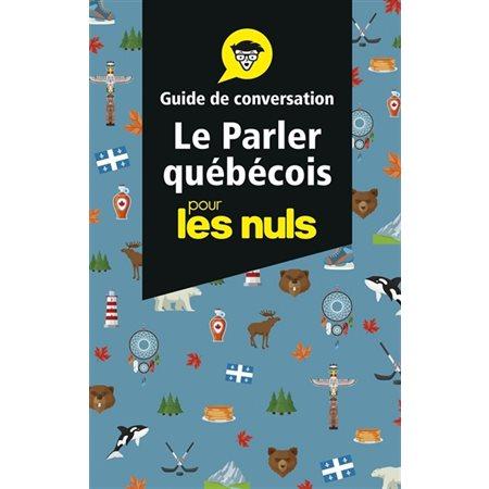 Le parler québécois pour les nuls