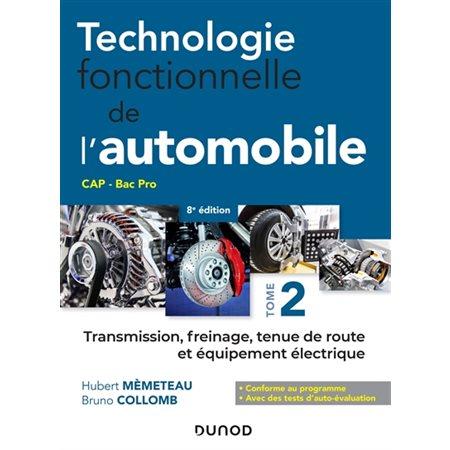Transmission, freinage, tenue de route et équipement électrique, Tome 2, Technologie fonctionnelle de l'automobile