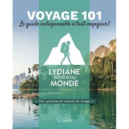 Voyage 101, Lydiane autour du monde