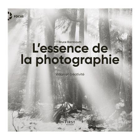 L'essence de la photographie