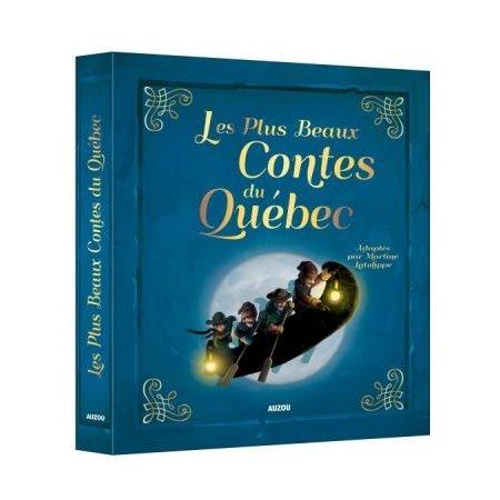 Les plus beaux contes du Québec