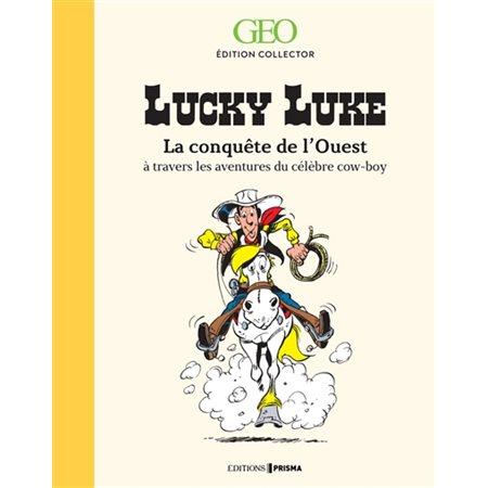 Lucky Luke : la conquête de l'Ouest à travers les aventures du célèbre cow-boy