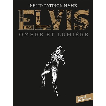 Elvis ombre et lumière