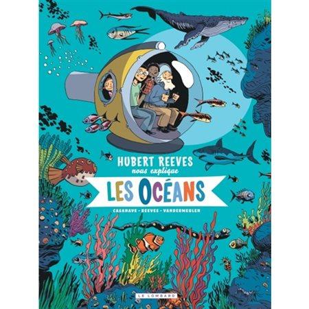 Les océans, Tome 3, Hubert Reeves nous explique