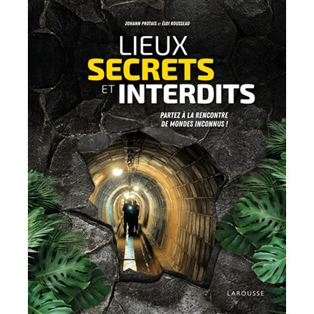 Lieux secrets et interdits