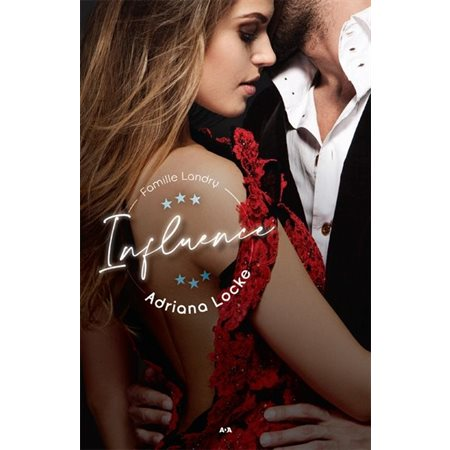 Influence, Tome 1, Famille Landry