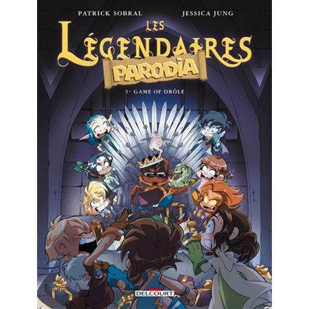 Game of drôle, Tome 5, Les Légendaires