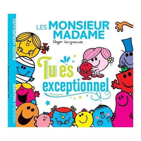 Les Monsieur Madame : tu es exceptionnel