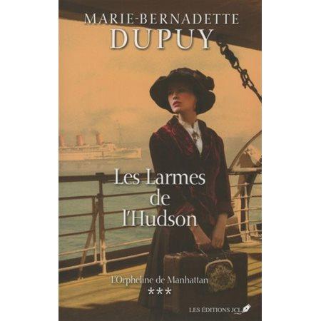 Les larmes de l'Hudson, Tome 3, L'orpheline de Manhattan