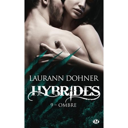 Ombre, Tome 9, Hybrides