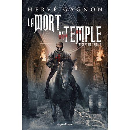 Secretum templi, Tome 1, La mort du Temple