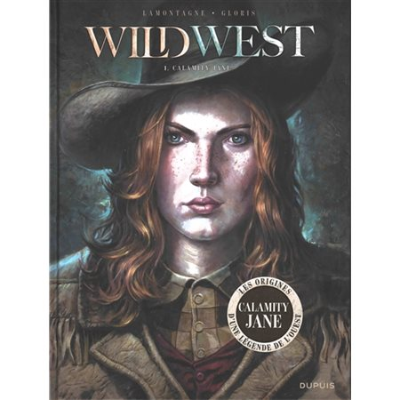 Calamity Jane, Tome 1, Wild west
