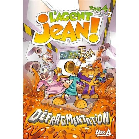 Défragmentation, Saison 2 T4, L'agent Jean!