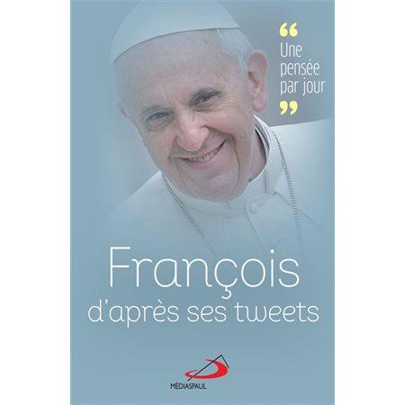 François par ses tweets