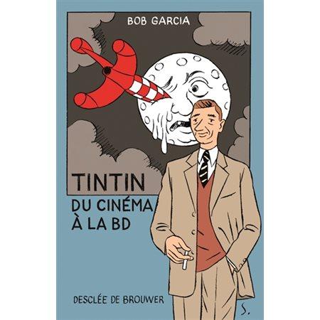 Tintin : du cinéma à la BD