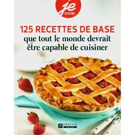 125 recettes de base que tout le monde devrait être capable de cuisiner