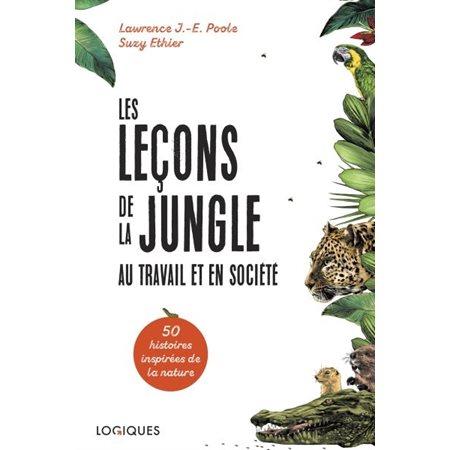 Les leçons de la jungle au travail et en société