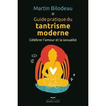 Guide pratique du tantrisme moderne