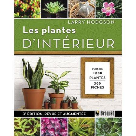 Les plantes d'intérieur 3e éd.