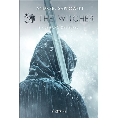 Le sang des elfes, Tome 3, The witcher