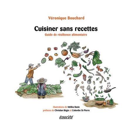 Cuisiner sans recettes