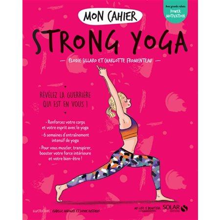 Mon cahier strong yoga