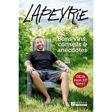Lapeyrie - bons vins,conseils,anecdotes