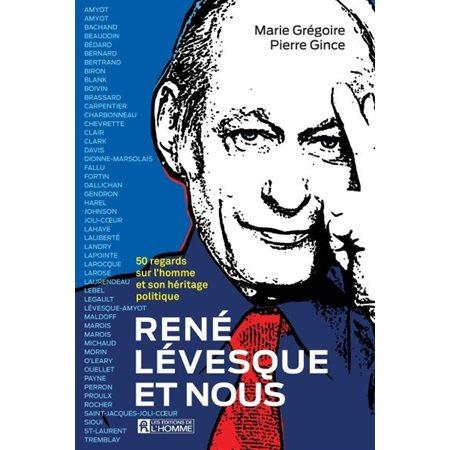 René Lévesque et nous