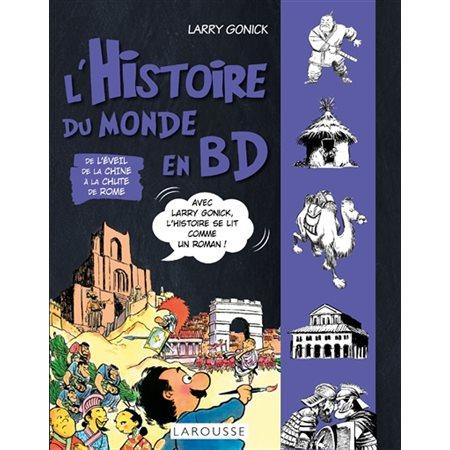 De l'éveil de la Chine à la chute de Rome, Tome 2, L'histoire du monde en BD