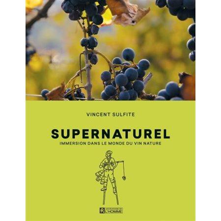 Supernaturel : immersion dans le monde du vin nature