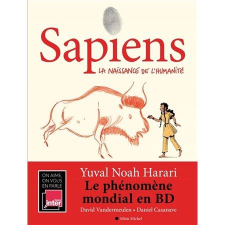 La naissance de l'humanité, Tome 1, Sapiens