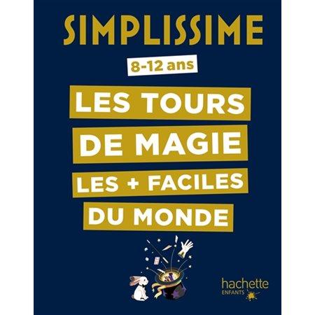 Simplissime les tours de magie les + faciles du monde