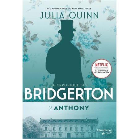 Anthony, Tome 2, La chronique des Bridgerton