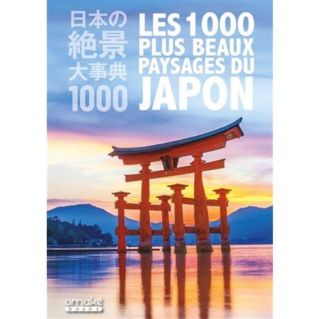 Les 1.000 plus beaux paysages du Japon