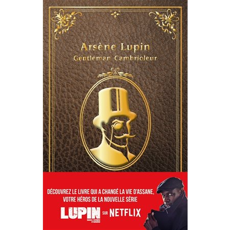 Arsène Lupin, gentleman-cambrioleur, Arsène Lupin